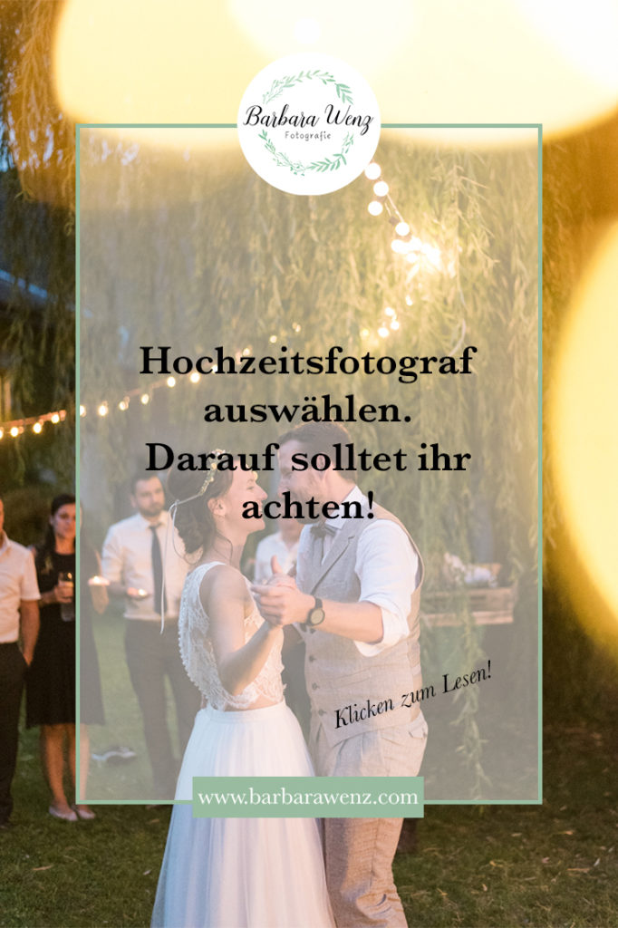 Wie und anhand welcher Kriterien sucht man den Hochzeitsfotografen aus?